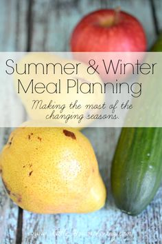 Plan out different schedules for both summer and winter meal planning to make the most of your grocery budget and to use seasonal produce! Here are some tips on how to do it.