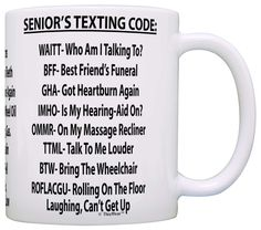 Retirement Gag Gift Senior's Texting Code Office Humor Coworker Gag Gift Coffee Mug Tea Cup White *** Unbelievable product right here! : Coffee Mugs