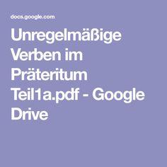 Unregelmäßige Verben im Präteritum Teil1a.pdf - Google Drive