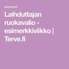 Laihduttajan ruokavalio - esimerkkiviikko | Terve.fi