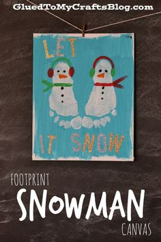 Footprint Snowman Canvas craft for kids. #wintercraft #snowman #preschool Toddler Christmas, Christmas Crafts With Kids, Christmas Projects, Preschool Christmas, Christmas Activities, Holiday Crafts, Christmas Holidays, Canvas Crafts, Art Crafts