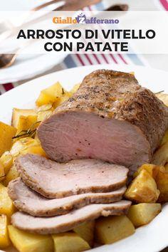 Arrosto di vitello con patate: gustoso e succulento, scopri la ricetta per preparare il classico piatto della domenica! #arrosto #roast #potato #baked #secondo #piatto #homemade [Easy roast with potatoes recipe]