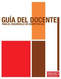 GUIA DEL DOCENTE PARA EL DESARROLLO DE COMPETENCIAS_IBERO