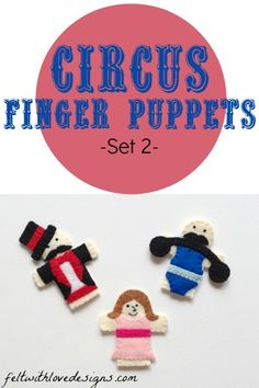 Free Sewing Pattern: Circus Finger Puppets, set 2