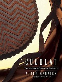 "Read ""Cocolat Extraordinary Chocolate Desserts"" by Alice Medrich available from Rakuten Kobo. James Beard Foundation 1991 Cookbook of the Year! ""Cocolat is to chocolate what Tiffany is to diamonds. Chocolate Torte, Chocolate Shop, Chocolate Truffles, Chocolate Brownies, Homemade Chocolate, Chocolate Desserts, James Beard Foundation, James Beard Award, Sweet Butter"