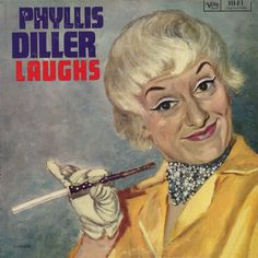 Rest in peace Phyllis Diller. I have this lp cover on the wall in my studio. Lp Cover, Vinyl Cover, Phyllis Diller, Comedy Acts, Bathing Costumes, Stand Up Comedy, Rest In Peace, Record Producer, Comedians