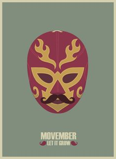 Movember_Luchador ~ I'm all about beards, mustache, facial hair, etc. - but some men SHOULD just NOT have facial hair. Bmx Racing, Epic Beard, Movember, Beard No Mustache, Children Images, Mexican Style, Vector Design, Samurai, Cool Art