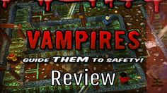 Vampires : Guide Them to Safety! - Review