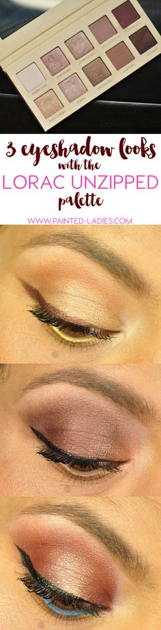 3 Eyeshadow Looks With The Lorac Unzipped Palette
