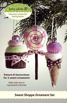 Quilt Craft Patterns New in Package Sweet Shoppe Ornament Set by Betz White Felt Christmas Ornaments, Noel Christmas, All Things Christmas, Handmade Christmas, Christmas Birthday, Diy Weihnachten, How To Make Ornaments, Diy Ornaments, Xmas Decorations