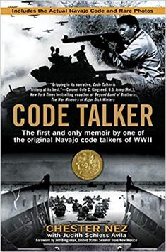 Chester Nez was a World War II veteran who indispensably served his country as a Navajo code talker. Code Talker by Chester Nez. Code Talker, Reading Lists, Book Lists, Reading Room, Books To Read, My Books, Thing 1, Native American History, American Indians