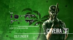 The new defensive operator, Caveira's loudout. Her ability is she can walk silently and interrogate the enemy before she kill it.