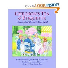 Children's Tea and Etiquette: Brewing Good Manners in Young Minds [Hardcover] Amazon $17.95