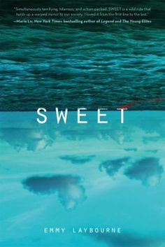 8/13/15 - Sweet by Emmy Laybourne