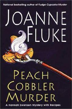 Peach Cobbler Murder, by Joanne Fluke; seventh in the Hannah Swenson mysteries
