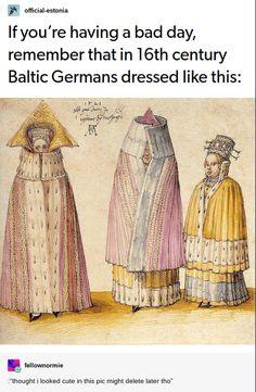 Three Mighty Ladies from Livonia - Alberto Durero Art Memes, Dankest Memes, Funny Memes, Funny Quotes, Funniest Memes, Funny Tweets, Albrecht Durer, Tumblr Posts, Stupid Funny