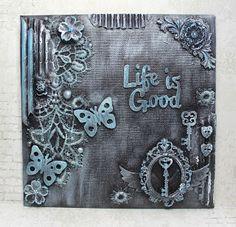 Lenas kort: Life is good Mix Media, Life Is Good, Good Things, Life Is Beautiful, Mixed Media