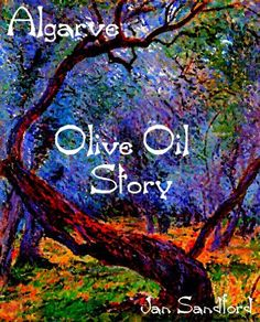 Algarve - Olive Oil Story (Algarve Stories) by Jan Sandford, http://www.amazon.co.uk/dp/B00BQHUNSA/ref=cm_sw_r_pi_dp_dUBorb0P1V7WN
