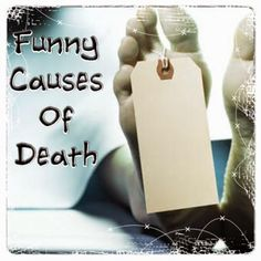The Gingerista: Funny Causes of Death #halloween #party