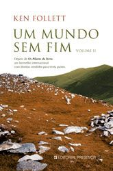 .   Dos Meus Livros: Um mundo sem fim - Ken Follett - vol 2