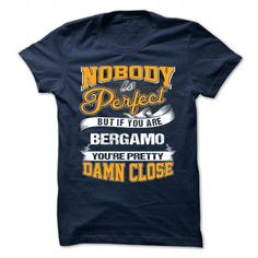awesome BERGAMO T shirt, Its a BERGAMO Thing You Wouldnt understand