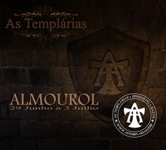 As Templárias em Almourol - 29 de Junho a 3 de Julho