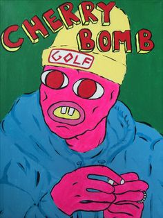 Painted this and I am in love with Cherry Bomb and Tyler The Creator!!