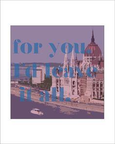 Printable Budapest Lyrics George Ezra 8 x 10 Mixed Media by LuckyElephantArt on Etsy, $7.00