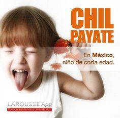 chilpayate/México