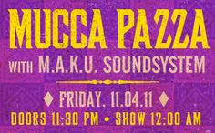 MUCCA PAZZA :: Brooklyn Bowl Artwork Created by Learned Evolution // via #flickr - #BrooklynBowl - #LearnEvolve - #Artwork - #BrooklynNightLife - #LiveMusic - #NYCEvents - #Concerts - #MuccaPazza - #MAKUSoundsystem