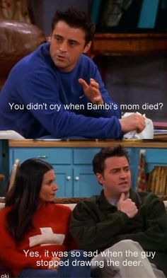 You didn't cry when Bambi's mom died? Friends Moments, Friends Tv Show, Friends Forever, Friends Episodes, Friends Trivia, Joey Friends, Friends Scenes, Best Tv Shows, Best Shows Ever