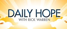 Daily Hope with Rick Warren