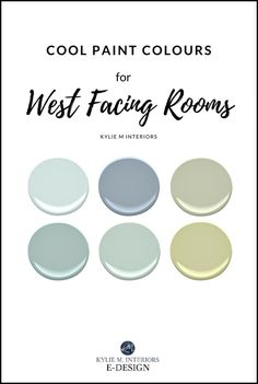 Best paint colours for west facing room, exposure. Benjamin Moore, Sherwin Williams cool colours. Kylie M E-design, online colour consulting