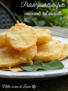 patate pastellate Per la pastella:  – 250 gr di farina – 180 ml di acqua gassata freddissima