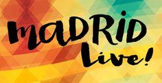 Madrid Live 2015   CARTEL  ENTRADAS   HORARIOS