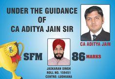 | Congratulations Jaskaran Singh for Scoring 86 Marks in SFM |   Under the Guidance of #CA Aditya Jain Sir  Stay Connected :  http://www.gaapbright.com/