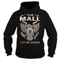 TEAM MALL LIFETIME MEMBER - LAST NAME, SURNAME T-SHIRT T-SHIRTS, HOODIES, SWEATSHIRT (39.99$ ==► Shopping Now)