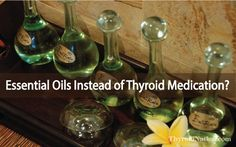 What I use, instead of thyroid medication- most people are amazed and quickly want to know how I did it. Although meds are important, essential oils can do