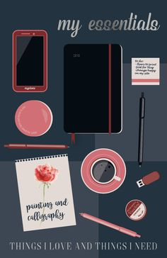 My essentials. Things I need for my work. Things I love.