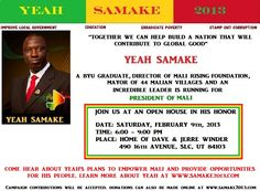 Come meet Yeah in Utah on Feb 9th 2013. Listen to his story of hope and change for Mali. #yeahformali  www.samake2013.com