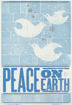 Retaining my faith in humanity despite evidence to the contrary. 12/14/2012 Peace On Earth poster