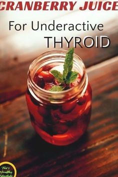Cranberry juice recipe or underactive  thyroid juice recipe will help you to maintain thyroid health. #thyroidhealth #thyroid #thyroiddiseasehomeremediestreatment #health #healthtips Thyroid Diet, Thyroid Health, Underactive Thyroid, Juicing For Health, Cranberry Juice, Keto Diet For Beginners, Best Diets, Healthy Drinks, Healthy Recipes