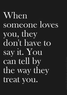 I am a strong believer that actions show way louder than words!!! Don't tell me... show me!!!