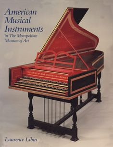 """American Musical Instruments in The Metropolitan Museum of Art"" by Laurence Libin (1985) - out of print, but downloadable from the Met's website"