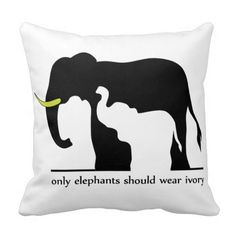 Only Elephants Should Wear Ivory (White Ver.) Pillow #elephants #endangered #africa #animals #safari