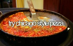 In chicago....The stuff I've always seriously dreamed of & must do before I die!
