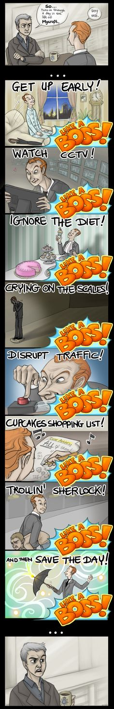 Funny pictures about A day in the life of Mycroft. Oh, and cool pics about A day in the life of Mycroft. Also, A day in the life of Mycroft. Mycroft Holmes, Johnlock, Doctor Who, Sherlock Fandom, Sherlock Anime, Funny Sherlock, Mrs Hudson, Sherlolly, Fandoms