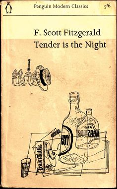F Scott Fitzgerald Tender is the Night