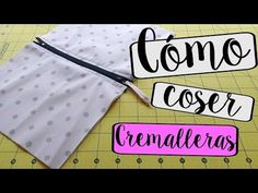Como coser cremalleras. Tutorial - YouTube