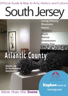 Official Guide & Map of Arts, History & Culture in South Jersey Atlantic County